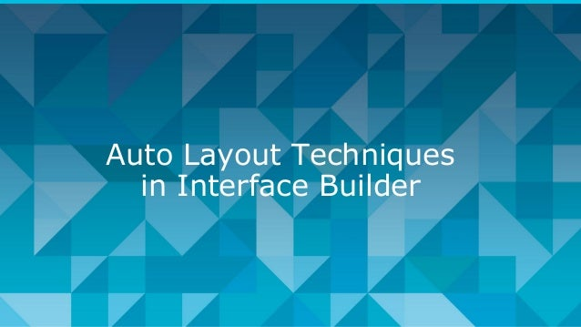 Auto Layout Techniques in Interface Builder
