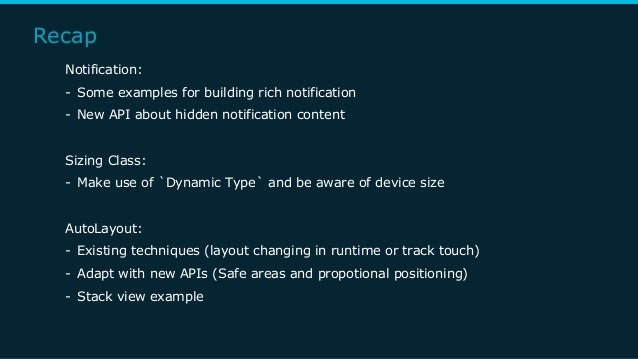 Recap Notification: - Some examples for building rich notification - New API about hidden notification content Sizing Clas...
