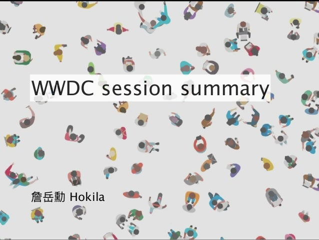 詹岳勳 Hokila WWDC session summary