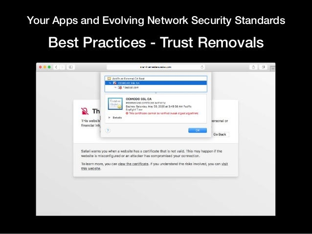Your Apps and Evolving Network Security Standards Best Practices - Trust Removals
