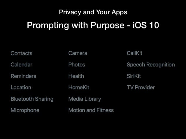 Privacy and Your Apps Prompting with Purpose - iOS 10