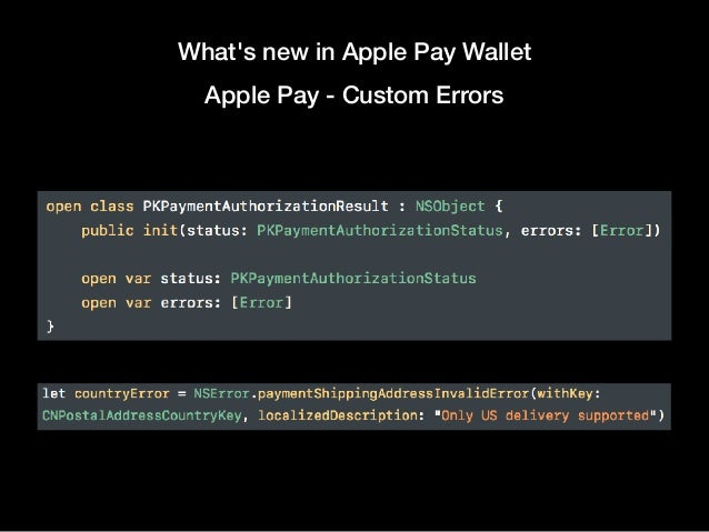 What's new in Apple Pay Wallet Apple Pay - Custom Errors