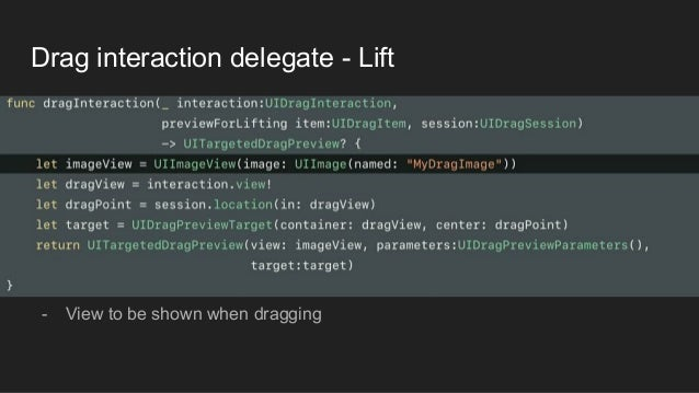 Drag interaction delegate - Lift - View to be shown when dragging