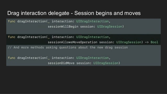 Drag interaction delegate - Session begins and moves