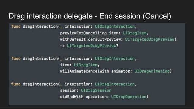 Drag interaction delegate - End session (Cancel)