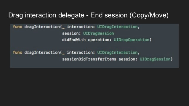 Drag interaction delegate - End session (Copy/Move)