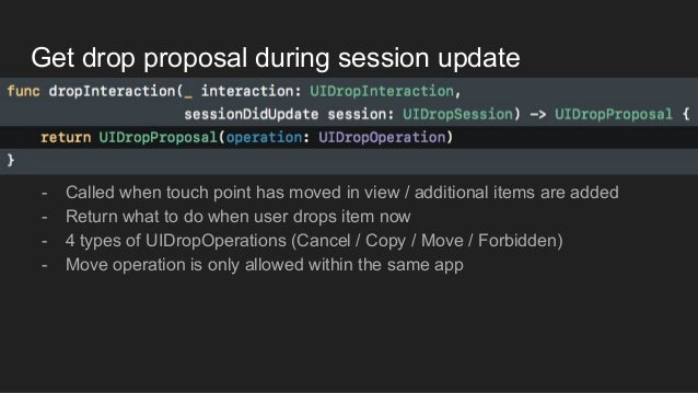 Get drop proposal during session update - Called when touch point has moved in view / additional items are added - Return ...