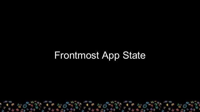 Frontmost App State