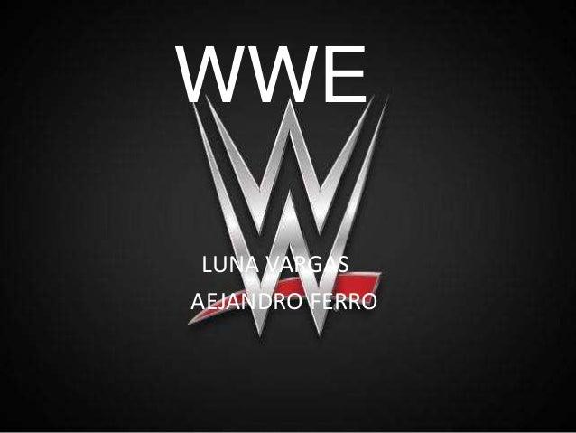 WWE LUNA VARGAS AEJANDRO FERRO