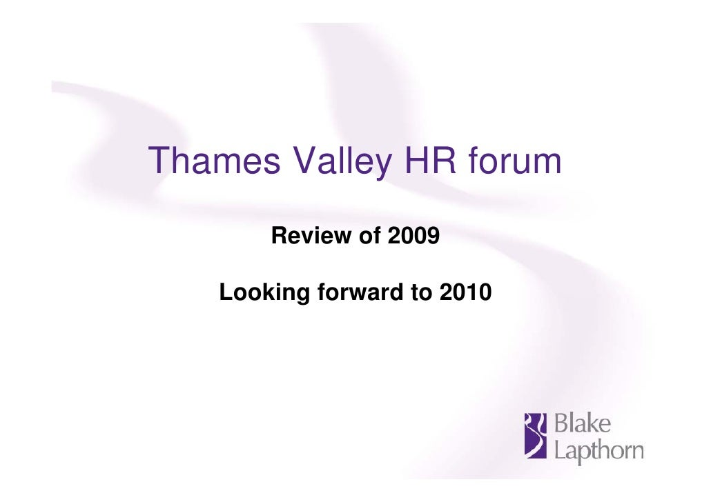 Thames Valley HR forum        Review of 2009     Looking forward to 2010