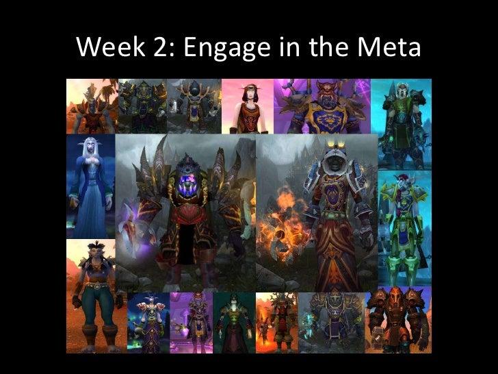 Week 2: Engage in the Meta