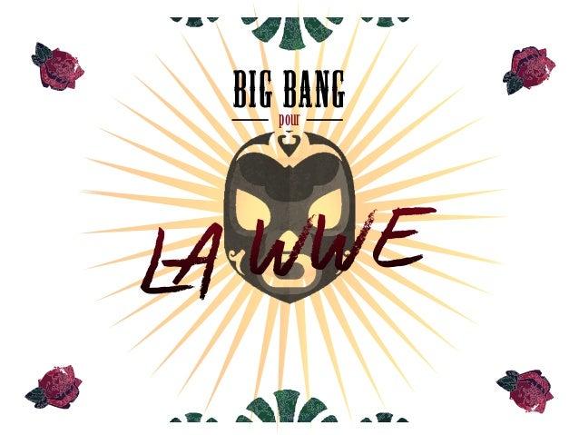 BIG BANG pour