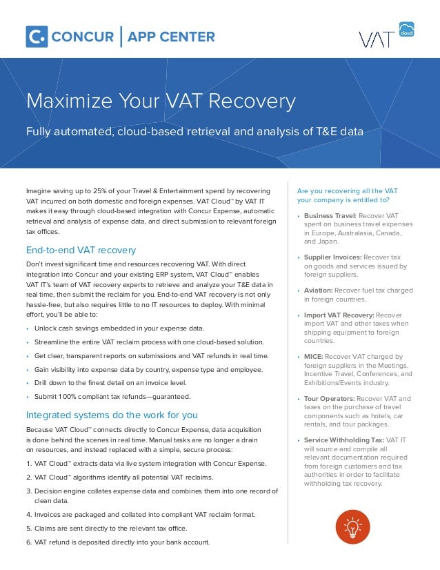 Are you recovering all the VAT your company is entitled to? • Business Travel: Recover VAT spent on business travel expens...