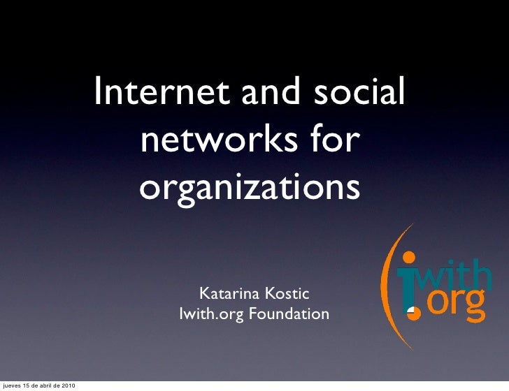Internet and social                                 networks for                                 organizations            ...