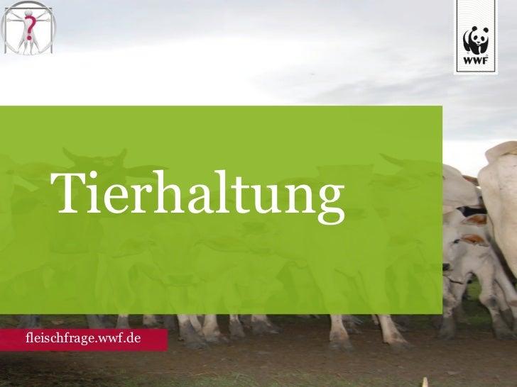 Tierhaltung fleischfrage.wwf.de