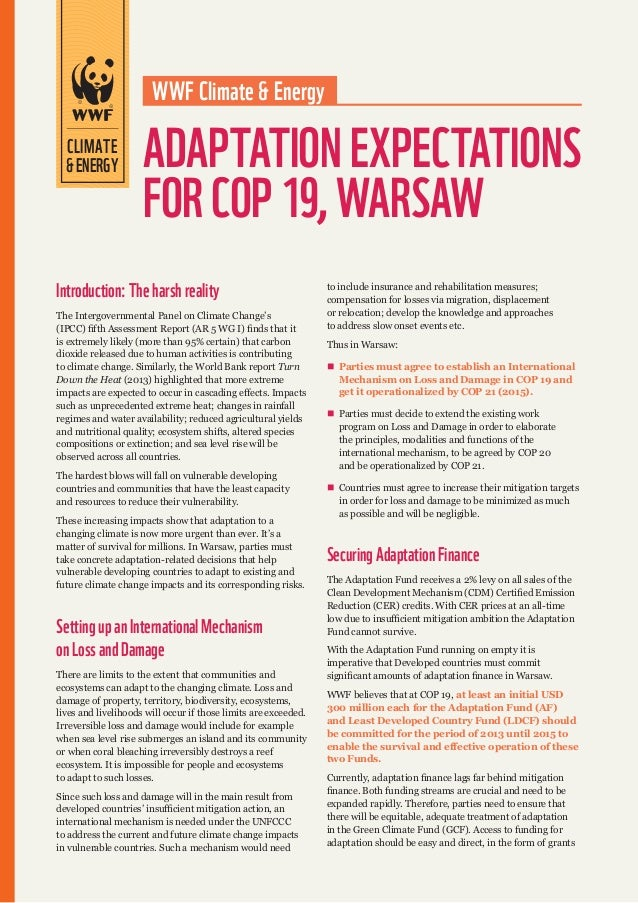 WWF Climate & Energy  CLIMATE & ENERGY  ADAPTATION EXPECTATIONS FOR COP 19, WARSAW  Introduction: The harsh reality The In...