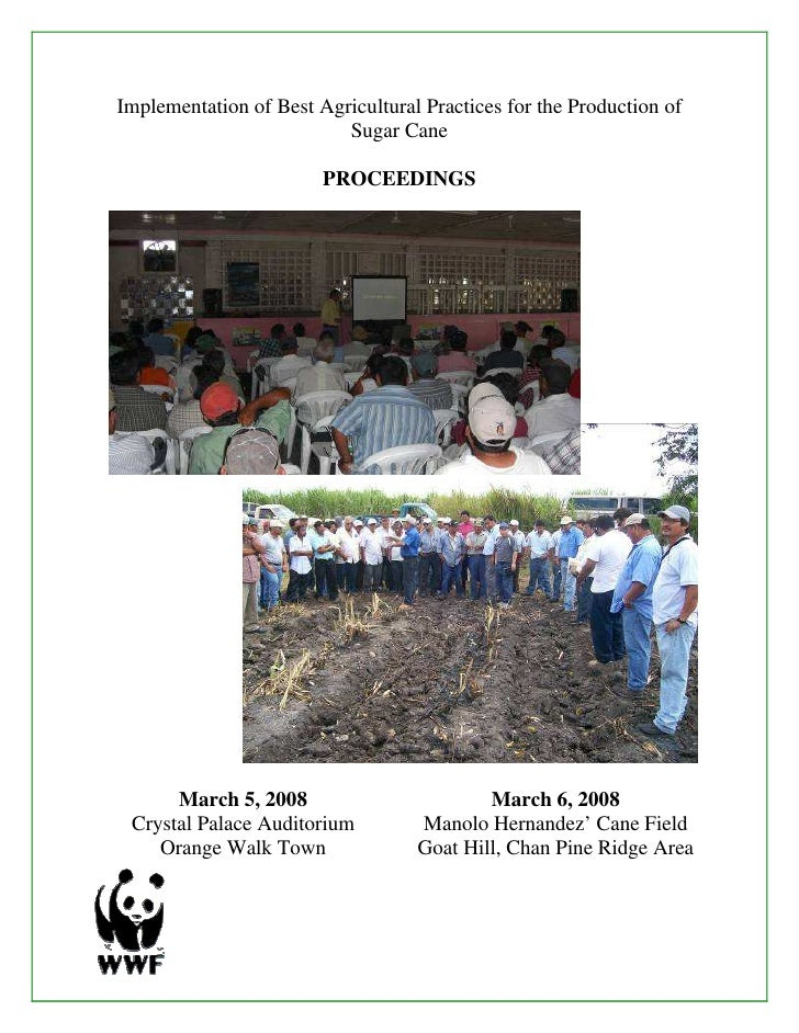 Implementation of Best Agricultural Practices for the Production of                          Sugar Cane                   ...