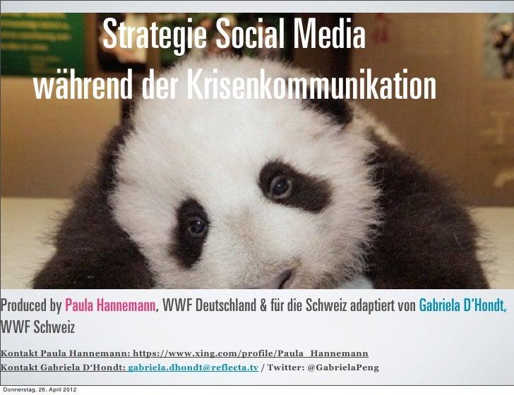 Strategie Social Media          während der Krisenkommunikation                             Im Falle von einer voraussehba...