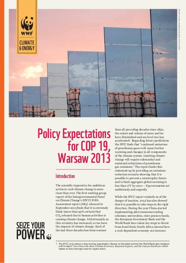 Ph oto : G lobal W ar ming Im ages / WWF-Canon  CLIMATE & ENERGY  Policy Expectations for COP 19, Warsaw 2013 Introduction...