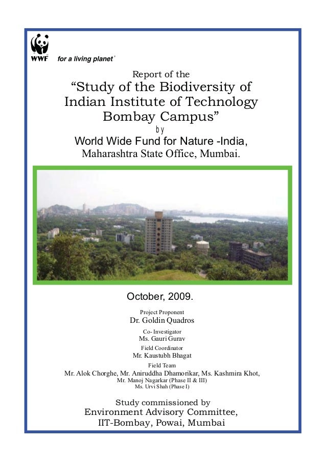 """Report of the """"Study of the Biodiversity ofIndian Institute of Technology      Bombay Campus""""                             ..."""