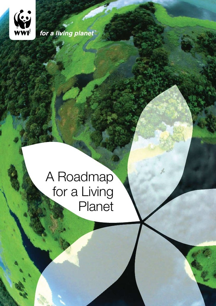 A Roadmap  for a Living       Planet
