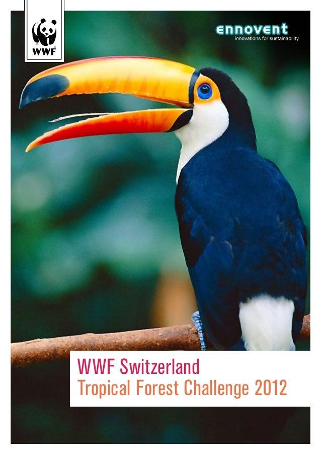 WWF SwitzerlandTropical Forest Challenge 2012
