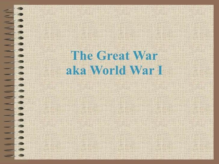 The Great War aka World War I