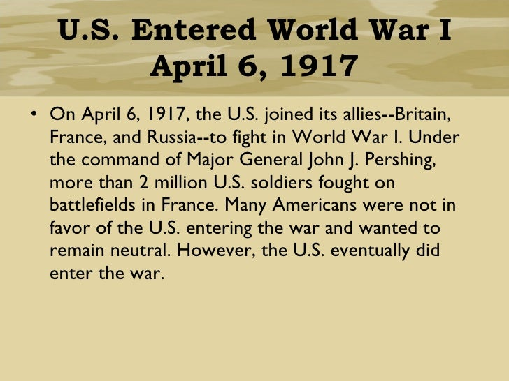 Why Did The US Enter WW1