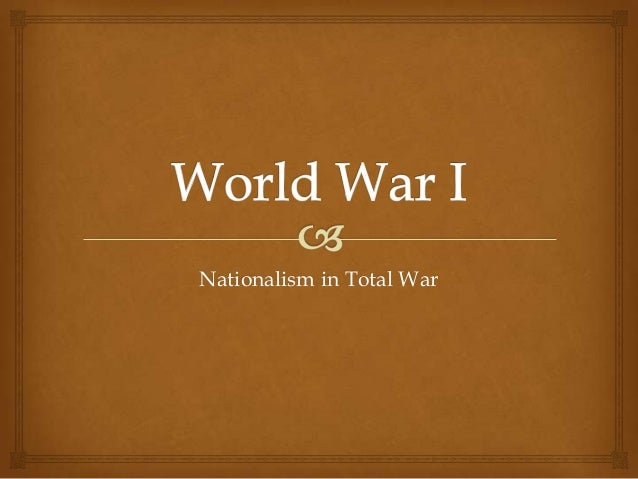 Nationalism in Total War