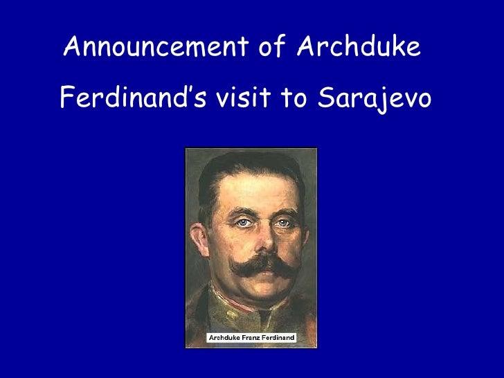 Announcement of Archduke  Ferdinand's visit to Sarajevo