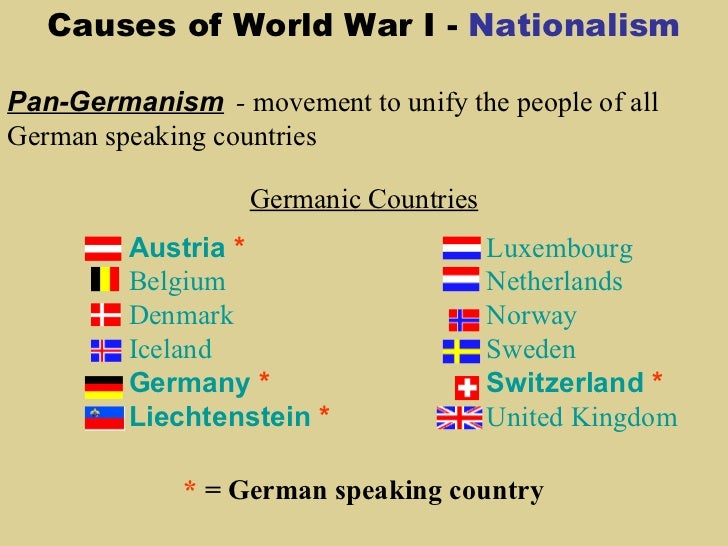 an analysis of the nationalism play in affect on the cause of world war 1 I'm writing an essay on wether or not nationalism was the main cause of world war one  where in world war 1 does nationalism have an impact.