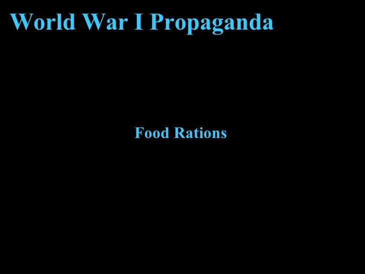 World War I Propaganda Food Rations