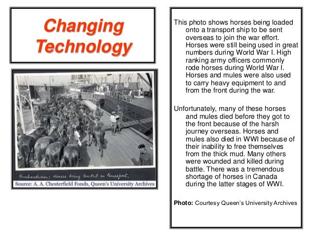 technological change in world war 1 essay World war 1 started in europe in the year 1914 and went though 4 years and ended in the year 1918 any opinions, findings, conclusions or recommendations expressed in this material are those of the authors and do not necessarily reflect the views of uk essays.