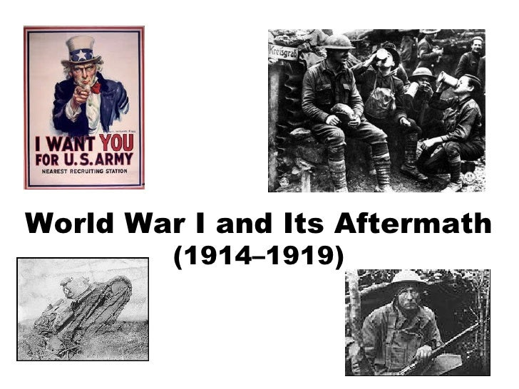 World War I and Its Aftermath (1914–1919)