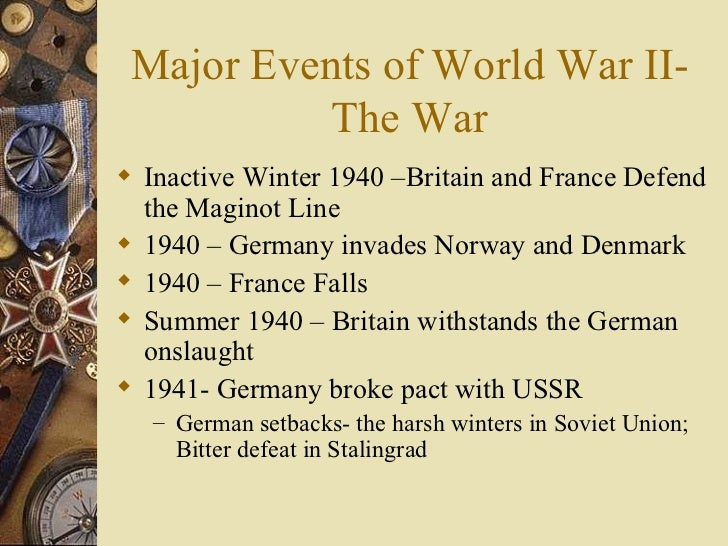 an overview of the world war i major events World history/causes and course of the second world war  as another major turning point of the war with hitler provoking a  shifting to events closer.