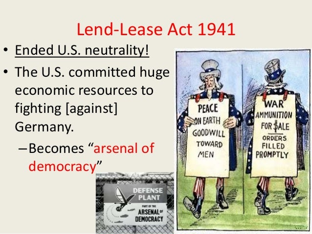 lend lease act The lend-lease act was a proposal by president franklin d roosevelt that would supply the united kingdom, the soviet union, china, france, and other allied nations with material goods, mainly articles of defense (munitions, arms, aircraft, etc) from 1941 to.