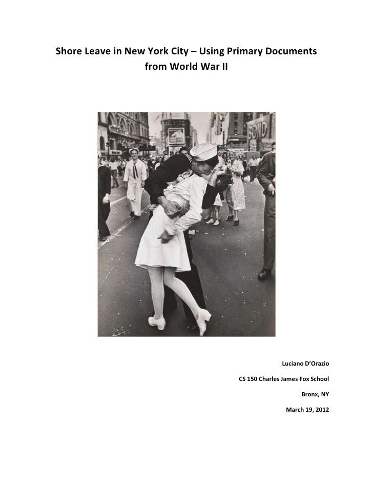 Shore Leave in New York City – Using Primary Documents                  from World War II                                 ...
