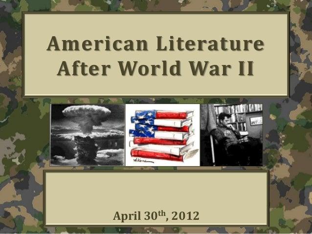 American Literature After World War II April 30th, 2012