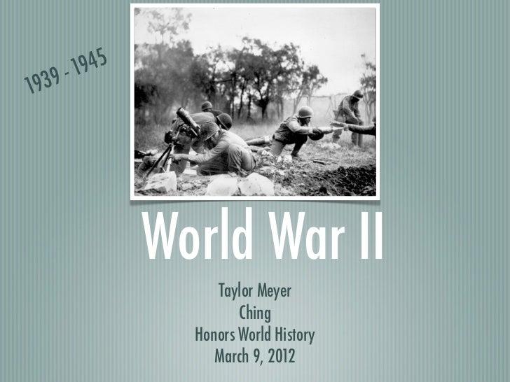 -1945193   9                World War II                     Taylor Meyer                         Ching                  H...