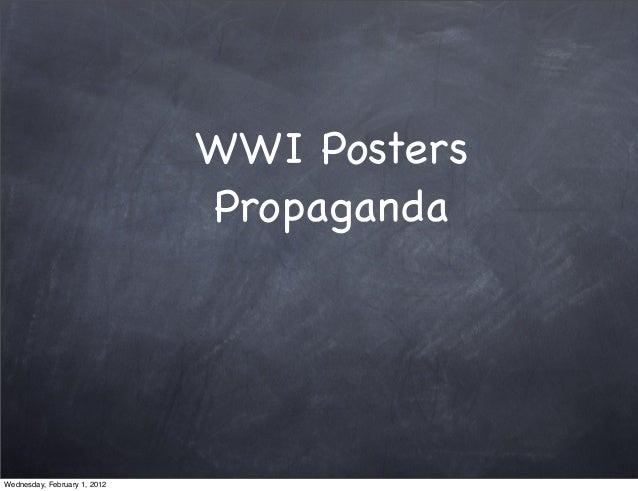 WWI Posters Propaganda Wednesday, February 1, 2012