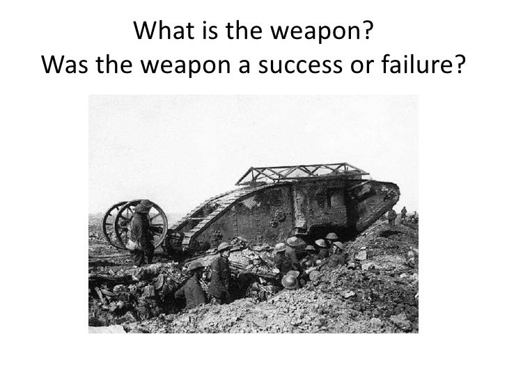 What is the weapon?Was the weapon a success or failure?<br />