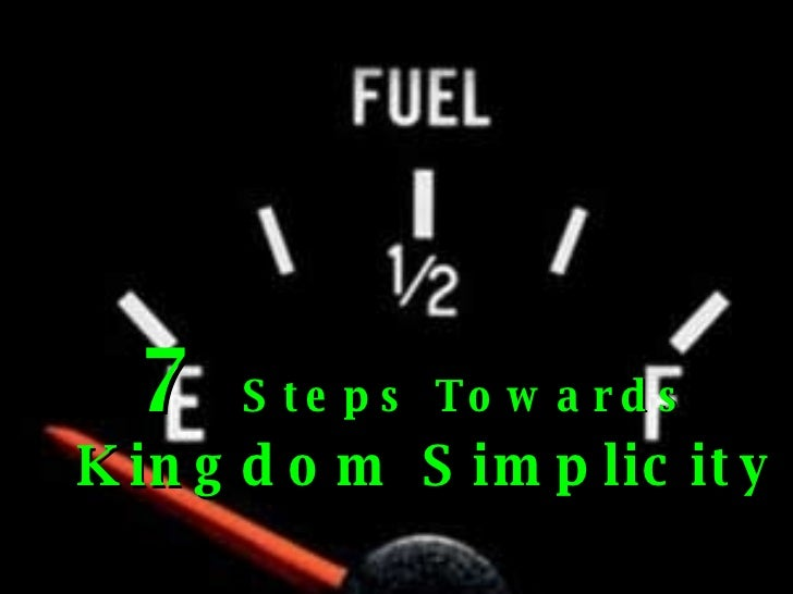 7  Steps Towards  Kingdom Simplicity