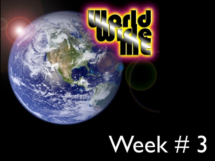 Week # 3