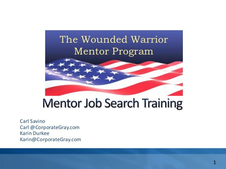 The Wounded Warrior  Mentor Program                      The Wounded Warrior                        Mentor Program        ...
