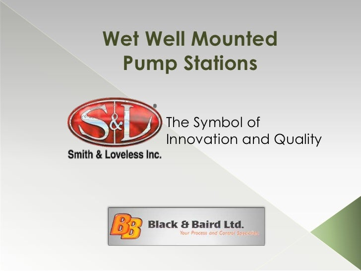Wet Well Mounted Pump Stations<br />The Symbol of Innovation and Quality<br />