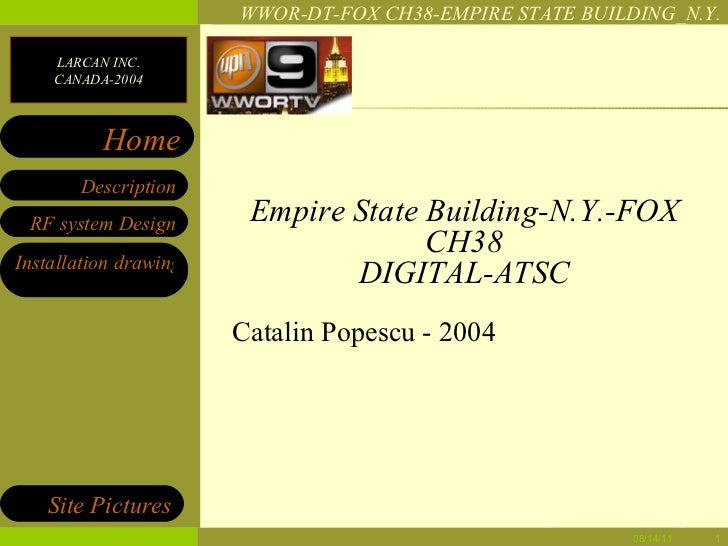 Empire State Building-N.Y.-FOX CH38 DIGITAL-ATSC Catalin Popescu - 2004