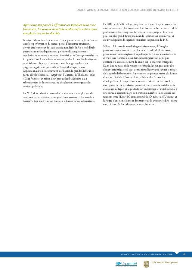 15RAPPORT 2014 SUR LA RICHESSE DANS LE MONDE Après cinq ans passés à affronter les séquelles de la crise financière, l'éco...