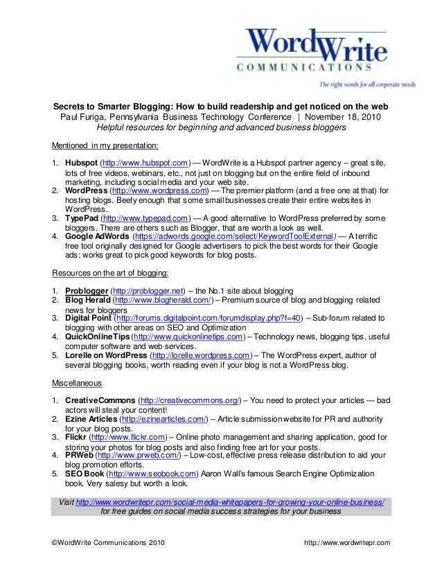 ©WordWrite Communications 2010 http://www.wordwritepr.com Secrets to Smarter Blogging: How to build readership and get not...