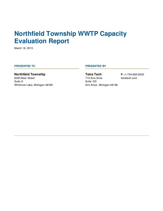 Northfield Township WWTP Capacity Evaluation Report March 18, 2015 PRESENTED TO PRESENTED BY Northfield Township 8350 Main...