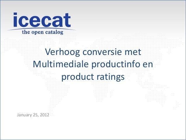 Verhoog conversie met Multimediale productinfo en product ratings January 25, 2012